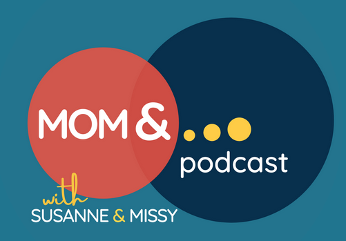 Mom And Podcast