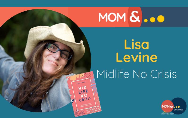 Lisa Levine Midlife No Crisis