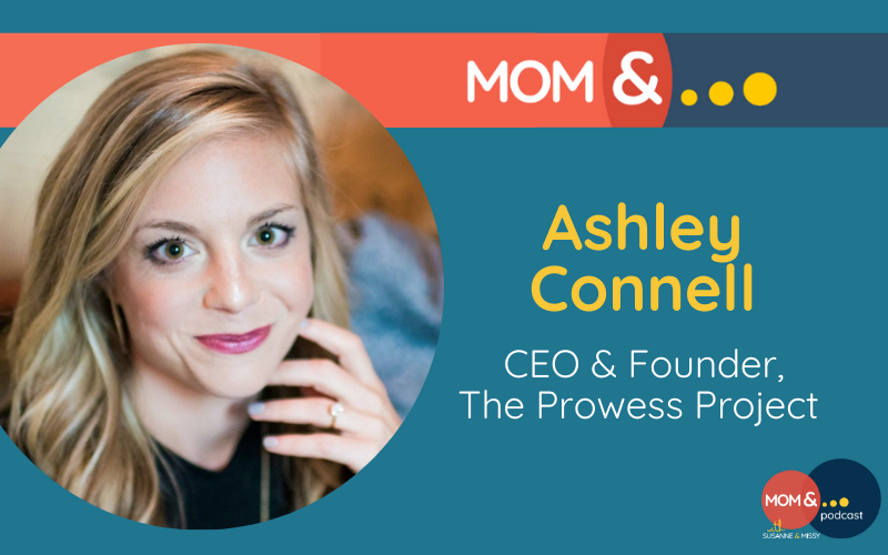 Ashley Connell Prowess Project