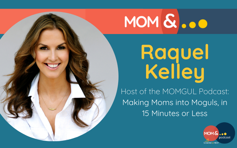 Raquel Kelley Momgul