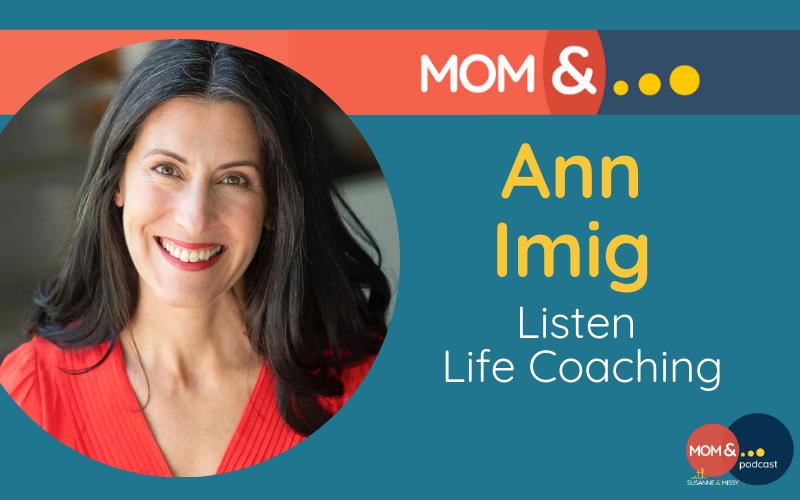 Ann Imig Listen Life Coaching