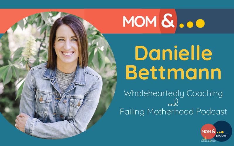 Danielle Bettmann Wholeheartedly Coaching